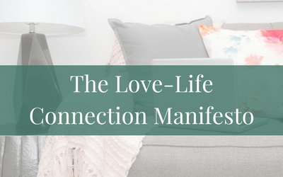 The Love-Life Connection Manifesto