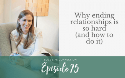 Why ending relationships is so hard (and how to do it)