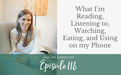 EP116: What I'm Reading, Listening to, Watching, Eating, and Using on my Phone