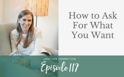 EP117: How to Ask For What You Want with Marti