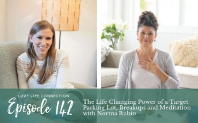 EP142: The Life Changing Power of a Target Parking Lot, Breakups and Meditation with Norma Rubio