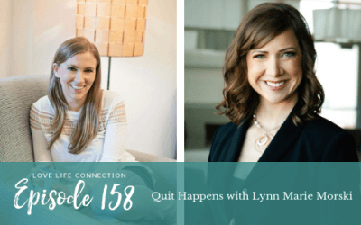 EP158: Quit Happens with Lynn Marie Morski