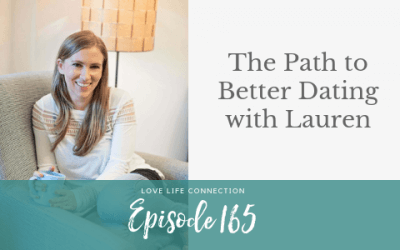 EP165: The Path to Better Dating with Lauren
