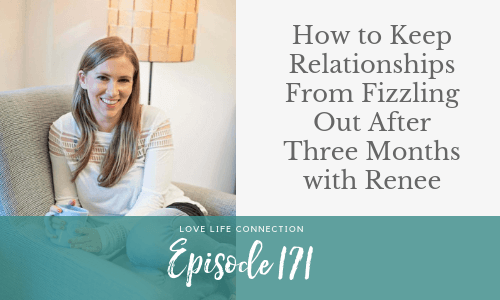 How to Keep Relationships From Fizzling Out