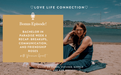 BONUS EPISODE: Bachelor in Paradise Week 3 Recap