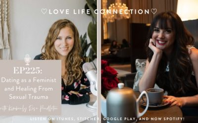 EP 255: Dating as a Feminist and Healing from Sexual Trauma